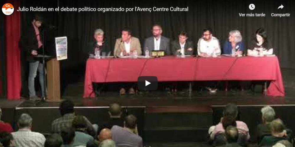 Vídeo de Julio Roldán en el debate político organizado por l'Avenç Centre Cultural